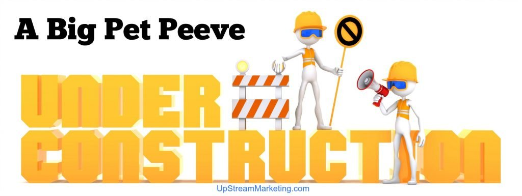 Under Construction Sign - Pet Peeve