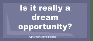 Dream Opportunity