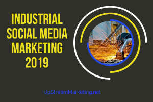 Industrial Social Media Marketing