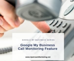 Google My Business Call Monitoring Feature