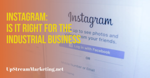 Instagram for Industrial Business