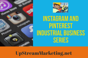 Instagram and Pinterest Industrial Business Series