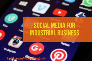 Social Media for Industrial Business