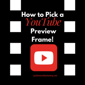Picking a preview Frame