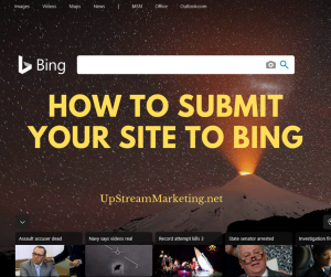 Submit Yur Site to Bing